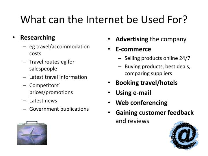 What can the Internet be Used For?