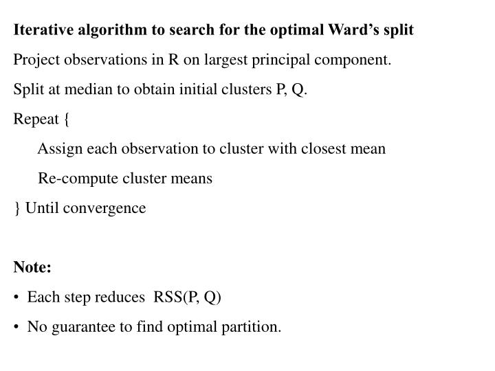 Iterative algorithm to search for the optimal Ward's split