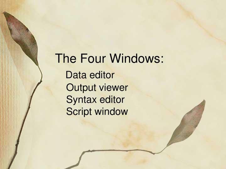 The Four Windows: