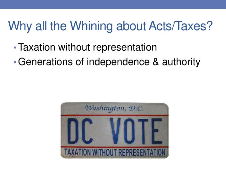Why all the Whining about Acts/Taxes?