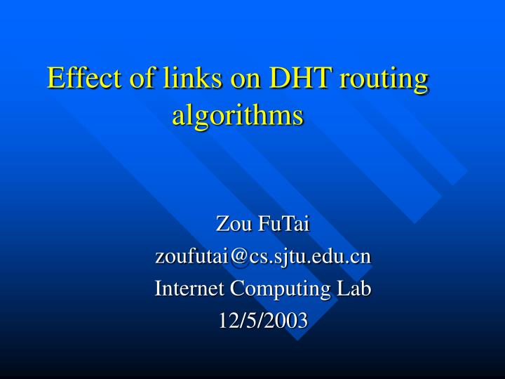 Effect of links on dht routing algorithms
