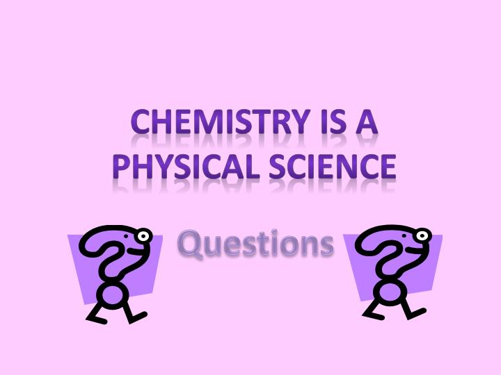 Chemistry is a