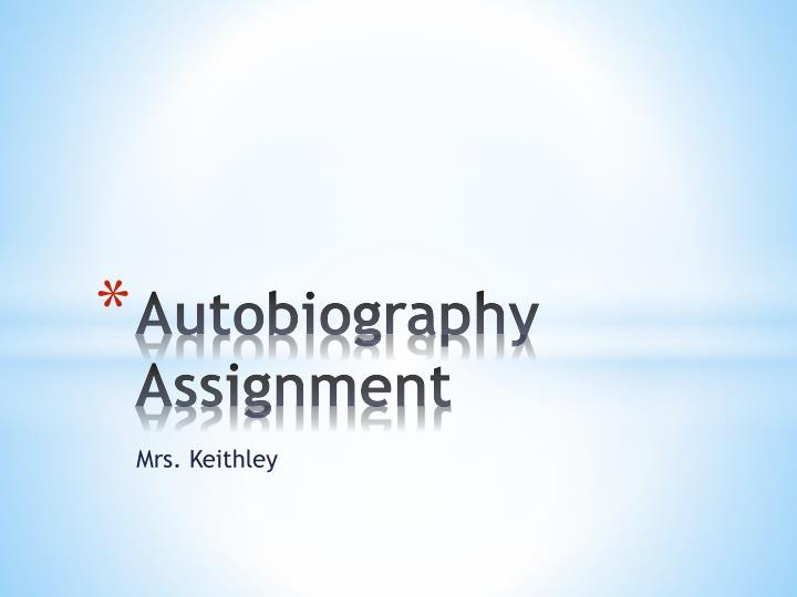 autobiography assignment n.