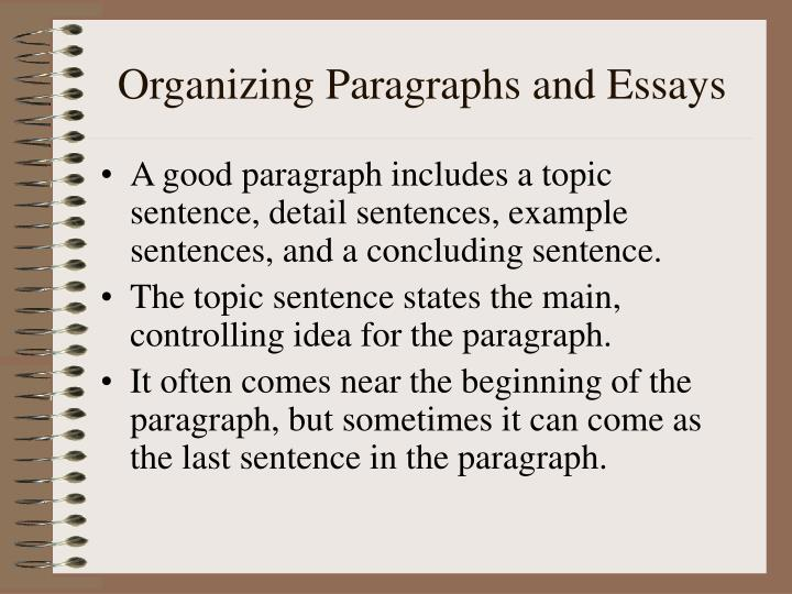 Organizing Paragraphs and Essays