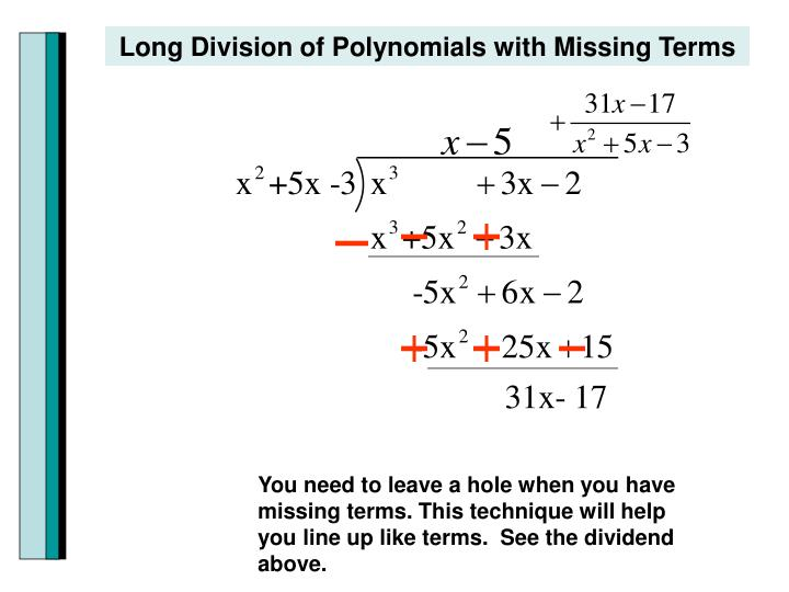 Long Division of Polynomials with Missing Terms