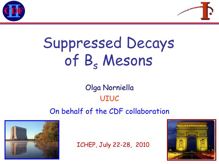 suppressed decays of b s mesons n.