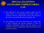 special exception standards under florida law
