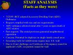 staff analysis facts as they were