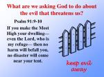 what are we asking god to do about the evil that threatens us