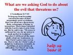 what are we asking god to do about the evil that threatens us2