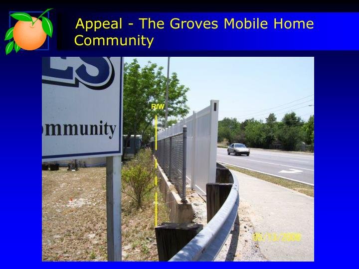 Appeal - The Groves Mobile Home Community