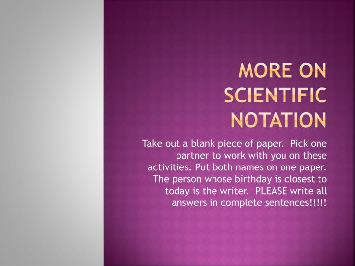 More on scientific notation