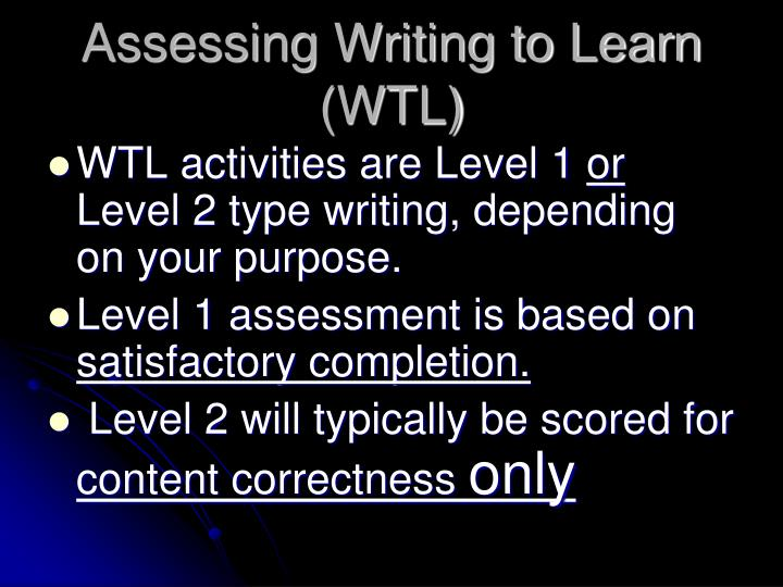 Assessing Writing to Learn (WTL)
