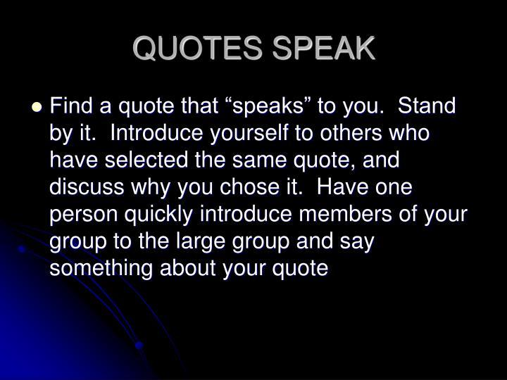 QUOTES SPEAK