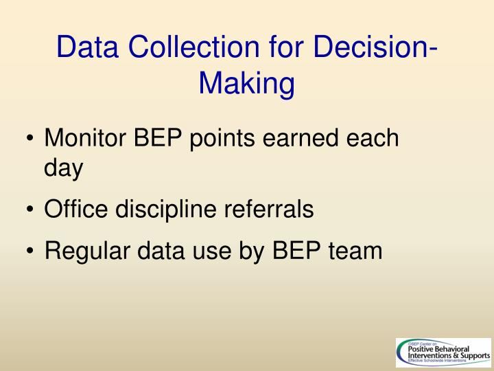 Data Collection for Decision-Making