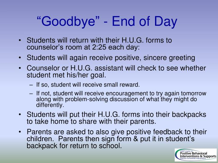 """""""Goodbye"""" - End of Day"""