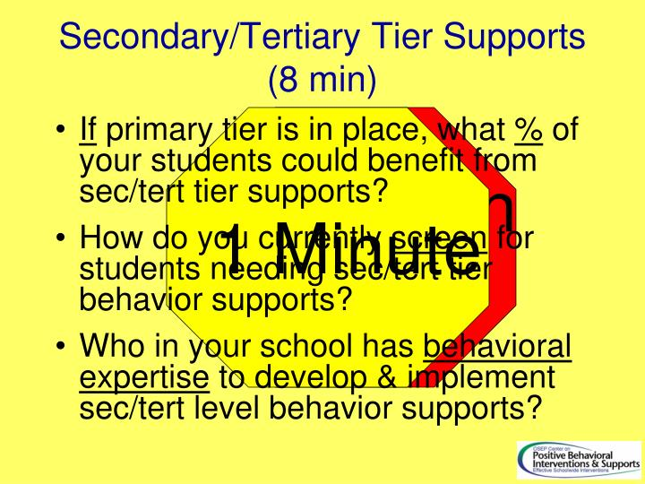 Secondary/Tertiary Tier Supports