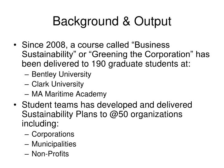 Background & Output