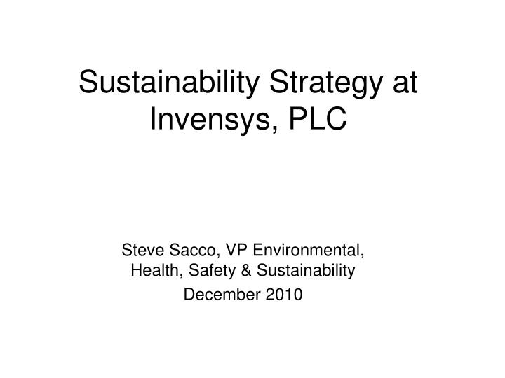 Sustainability Strategy at Invensys, PLC