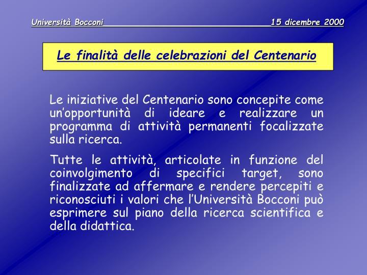 Le finalità delle celebrazioni del Centenario