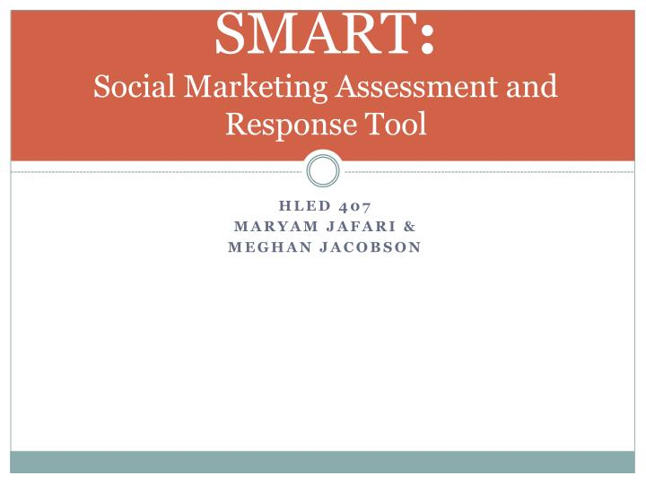 smart social marketing assessment and response tool n.