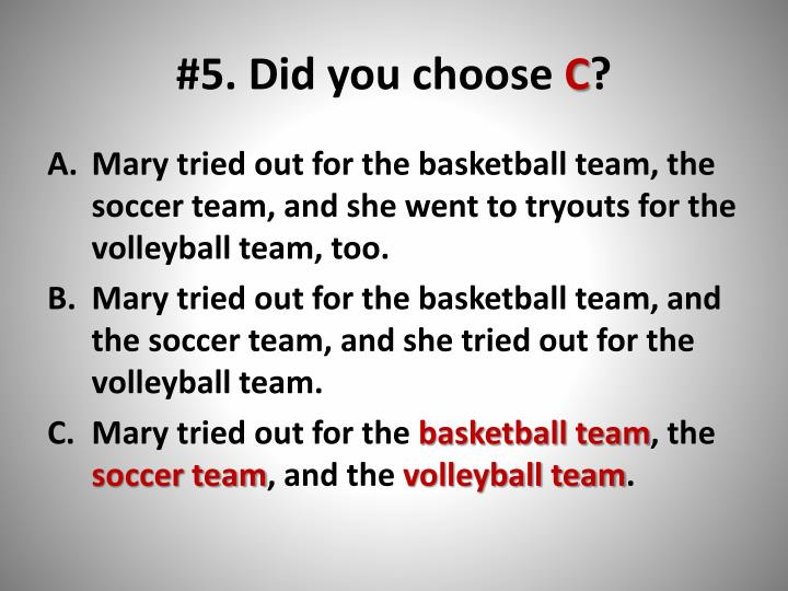 #5. Did you choose