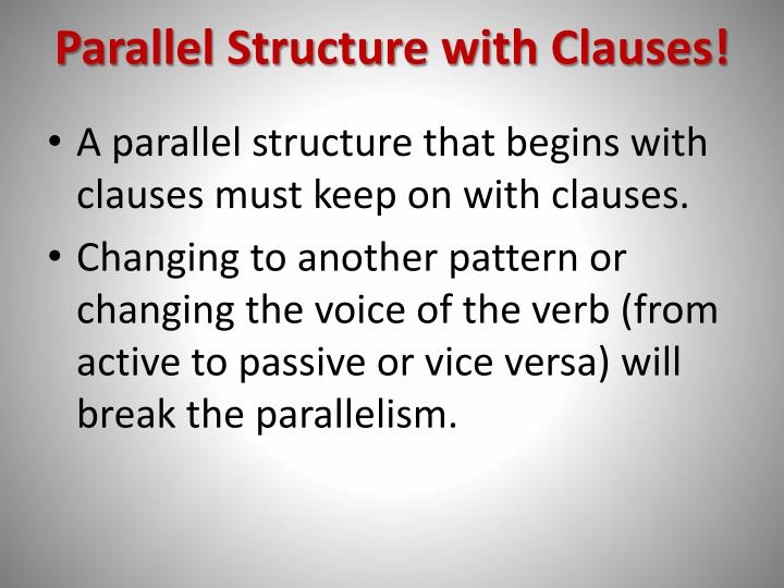 Parallel Structure with Clauses!