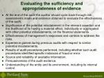 evaluating the sufficiency and appropriateness of evidence