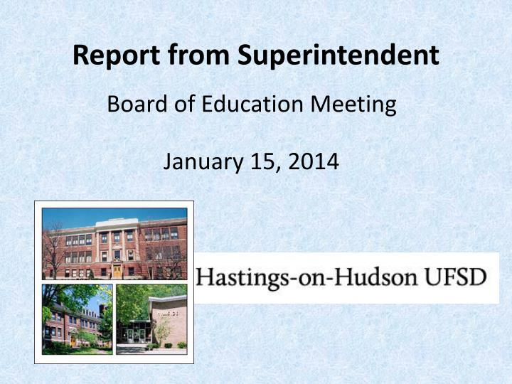 report from superintendent n.