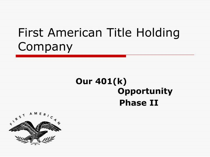 first american title holding company n.