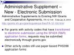 administrative supplement new electronic submission