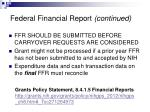 federal financial report continued