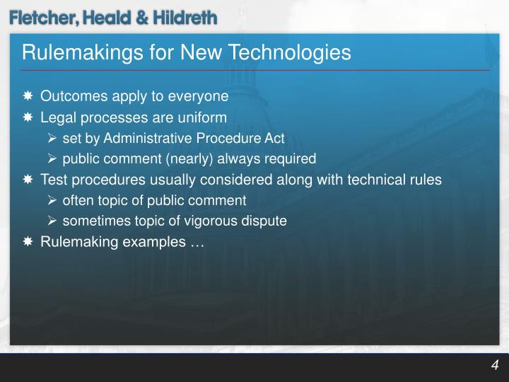 Rulemakings for New Technologies
