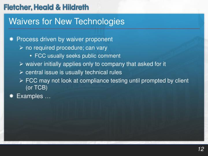 Waivers for New Technologies
