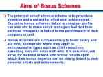 aims of bonus schemes