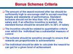 bonus schemes criteria