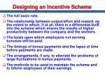 designing an incentive scheme1