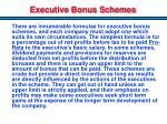 executive bonus schemes
