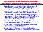 job classification method adopted by academic institutions such as universities