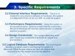 3 specific requirements4