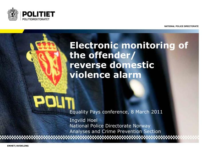 electronic monitoring of the offender reverse domestic violence alarm n.
