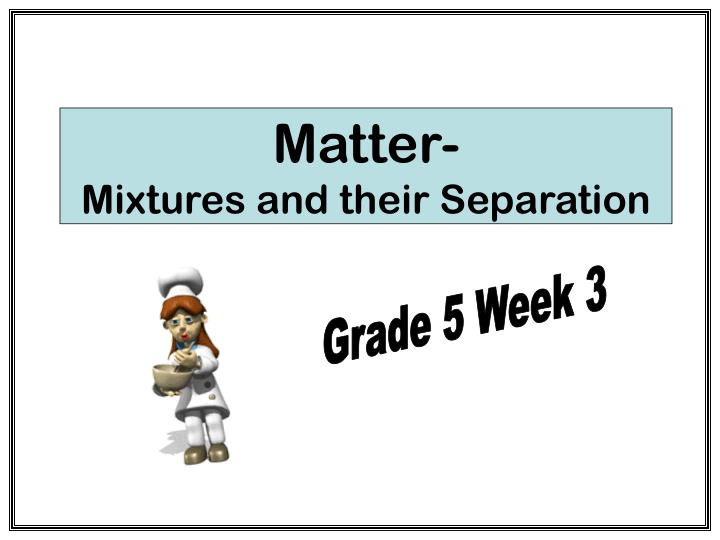 matter mixtures and their separation n.
