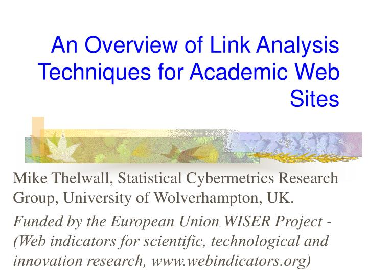 an overview of link analysis techniques for academic web sites n.