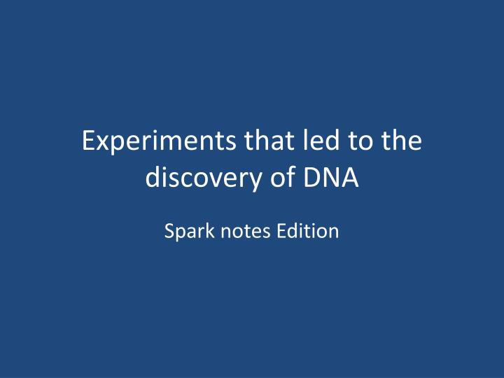 experiments that led to the discovery of dna n.