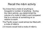 recall the m m activity