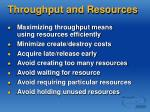 throughput and resources