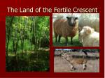 the land of the fertile crescent