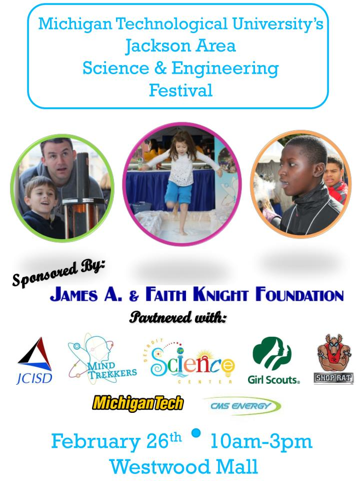michigan technological university s jackson area science engineering festival n.