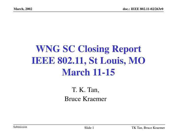 wng sc closing report ieee 802 11 st louis mo march 11 15 n.