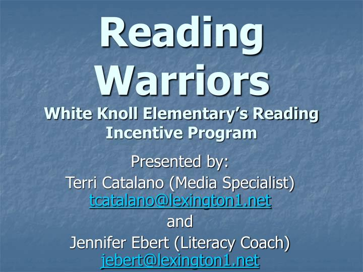 reading warriors white knoll elementary s reading incentive program n.